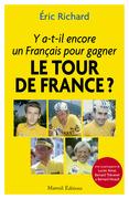 Y a-t-il un Français pour gagner le Tour de France