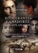 La saga del coronel Luis Torrón IV