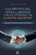 How Artificial Intelligence Is Revolutionizing The Events Industry