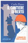 Il cantiere di Berto