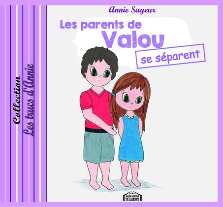 Les parents de Valou se séparent