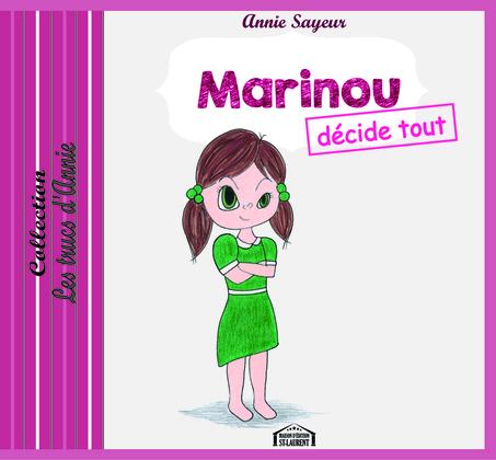 Marinou décide tout