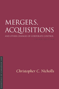 Mergers, Acquisitions and Other Changes of Corporate Control, 3/e