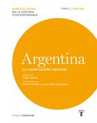 Argentina. La construcción nacional. 1830/1880