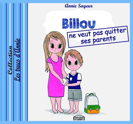 Billou ne veut pas quitter ses parents