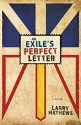 An Exile's Perfect Letter