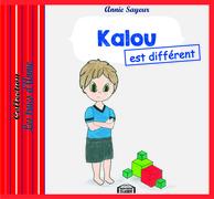 Kalou est différent
