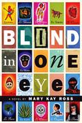 Blind in One Eye