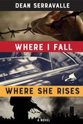 Where I Fall, Where She Rises