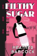 Filthy Sugar