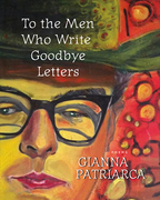 To the Men Who Write Goodbye Letters