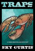 Traps: A Robin MacFarland Mystery