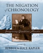 The Negation of Chronology: Imagining Geraldine Moodie