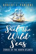 Sail the Wild Seas