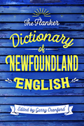 The Flanker Dictionary of Newfoundland English