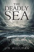 The Deadly Sea