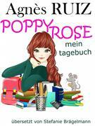 Poppy Rose, Mein Tagebuch
