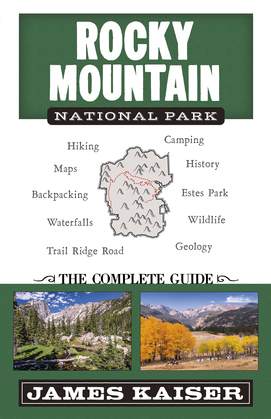 Rocky Mountain National Park: The Complete Guide
