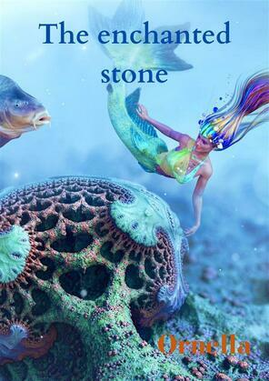 The Enchanted Stone