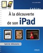 À la découverte de son iPad