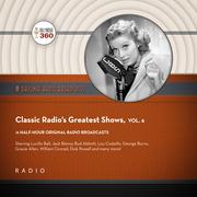 Classic Radio's Greatest Shows, Vol. 6
