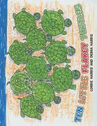 Ten Little Flakey Turtles