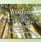 Wisdom Can Speak at an Early Age