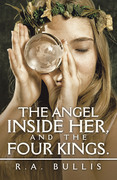 The Angel Inside Her, and the Four Kings.