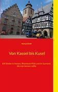 Von Kassel bis Kusel