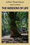 The Wisdom of Life