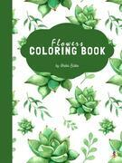 Succulent Flowers Coloring Book for Teens & Young Adults (Printable Version)