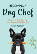 Becoming a Dog Chef