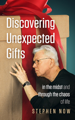 Discovering Unexpected Gifts
