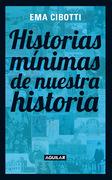 Historias mínimas de nuestra historia