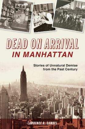 Dead on Arrival in Manhattan