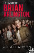 Le mystère Brian Arlington