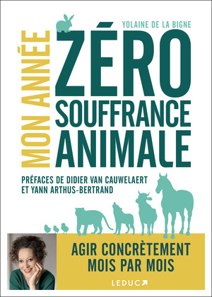 Mon année zéro souffrance animale