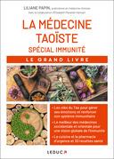 Le grand livre de la médecine taoïste spéciale immunité