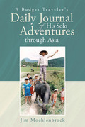 A Budget Traveler's Daily Journal of His Solo Adventures through Asia