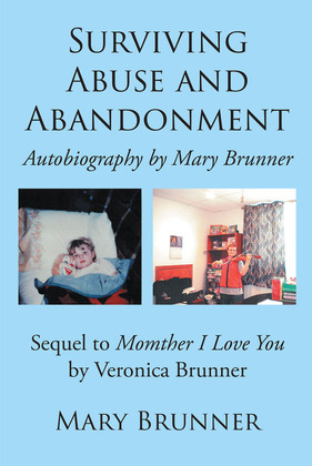 Surviving Abuse and Abandonment