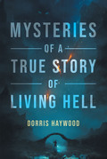 """Mysteries of a True Story of """"Living Hell"""""""