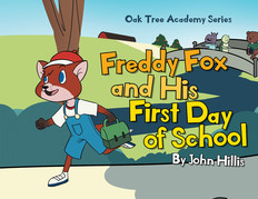 Freddy Fox and His First Day of School