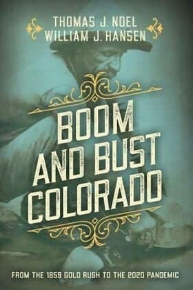 Boom and Bust Colorado