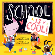 School Is Cool! (A Hello!Lucky Book)