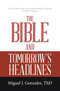 The Bible and Tomorrow's Headlines