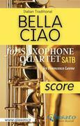 Bella Ciao - Saxophone Quartet (score)