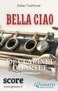 Bella Ciao - Clarinet Quartet (score)
