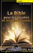 La Bible pour les incultes et les malcroyants