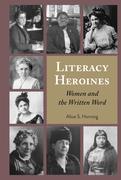 Literacy Heroines
