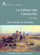 La trahison des Comanches